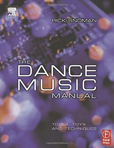 9780240519159: The Dance Music Manual: Tools, Toys and Techniques