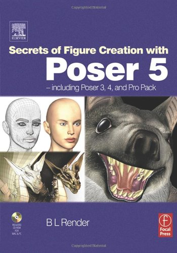 9780240519296: Secrets of Figure Creation with Poser 5