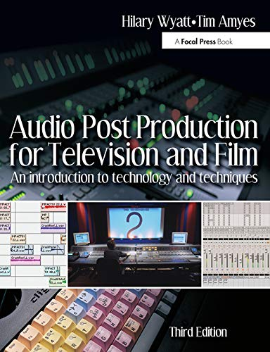 9780240519470: Audio Post Production for Television and Film: An introduction to technology and techniques