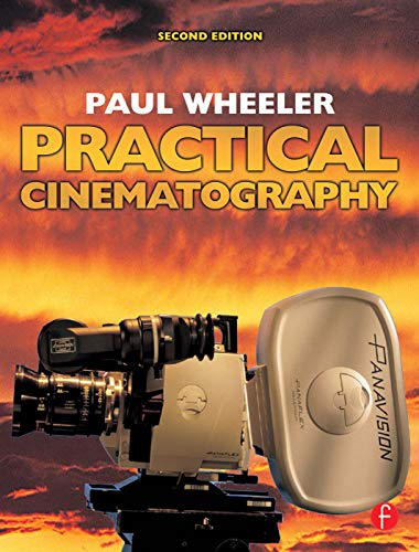 9780240519623: Practical Cinematography
