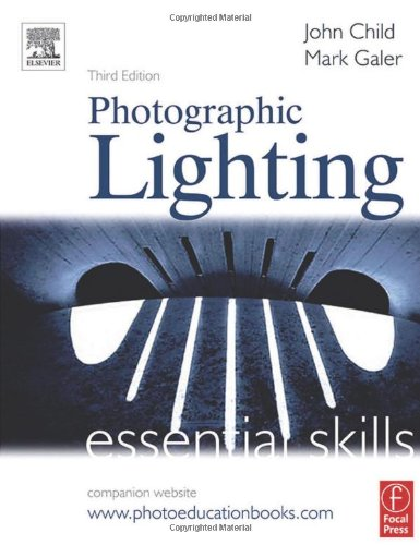 9780240519647: Photographic Lighting: Essential Skills (Photography Essential Skills)