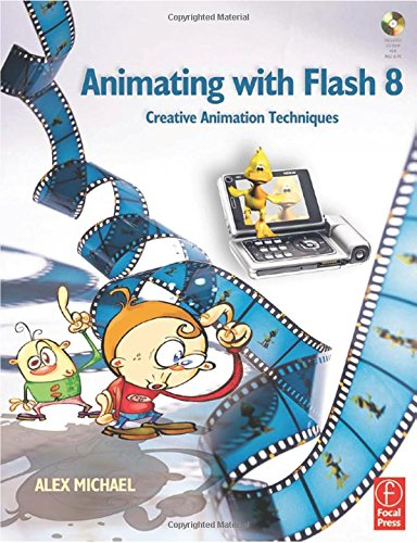 9780240519661: Animating with Flash 8: Creative Animation Techniques