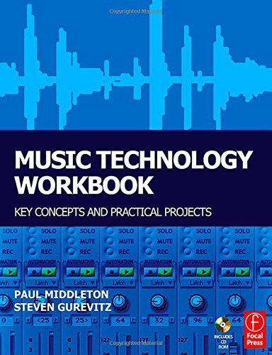9780240519708: Music Technology Workbook: Key concepts and practical projects