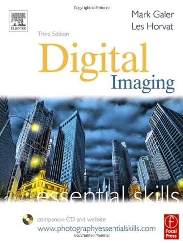 9780240519715: Digital Imaging: Essential Skills (Photography Essential Skills)