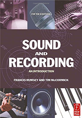 9780240519968: Sound and Recording: An Introduction (Music Technology)
