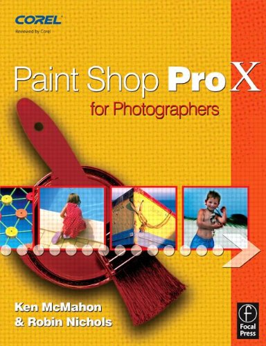 9780240520162: Paint Shop Pro X for Photographers