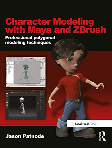 9780240520346: Character Modeling with Maya and ZBrush: Professional polygonal modeling techniques