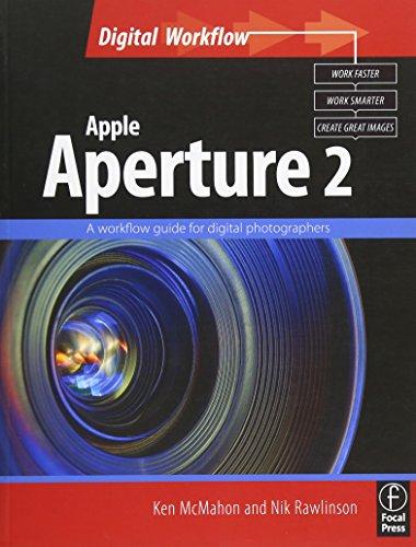 9780240520391: Apple Aperture 2: A workflow guide for digital photographers (Digital Workflow)