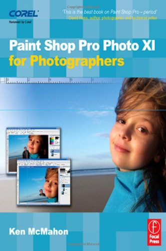 9780240520667: Paint Shop Pro Photo XI for Photographers