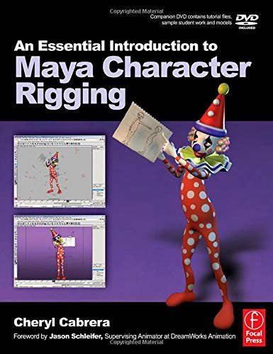 9780240520827: An Essential Introduction to Maya Character Rigging with DVD