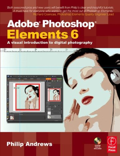 Adobe Photoshop Elements 6: A Visual Introduction: Philip Andrews