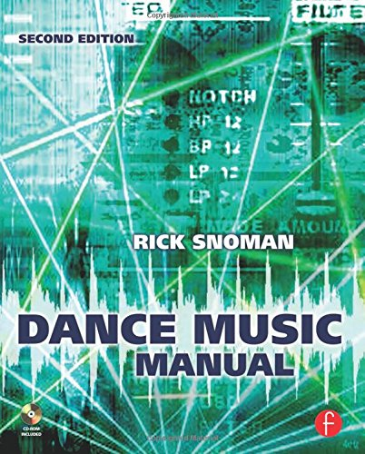 9780240521077: Dance Music Manual: Tools, Toys, and Techniques