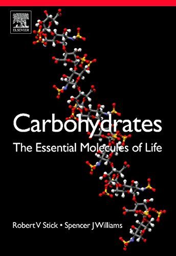 9780240521183: Carbohydrates: The Essential Molecules of Life, Second Edition