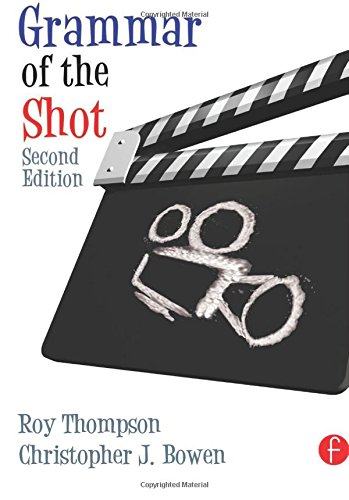 9780240521213: Grammar of the Shot, Second Edition (Volume 2)