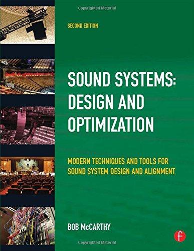 9780240521565: Sound Systems: Design and Optimization: Modern Techniques and Tools for Sound System Design and Alignment