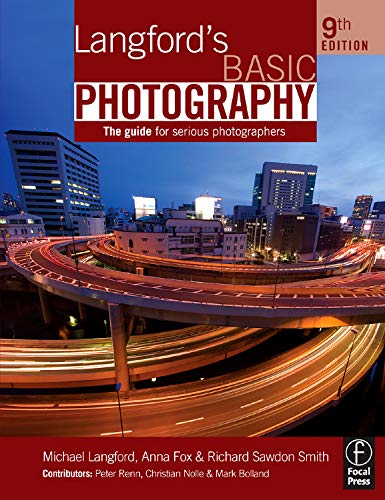 Langford's Basic Photography: The Guide for Serious: Michael Langford, Anna