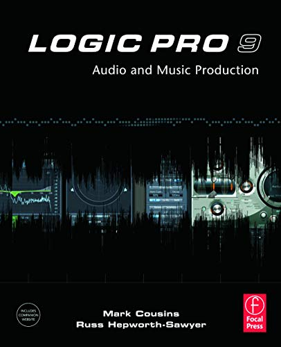 9780240521930: Logic Pro 9: Audio and Music Production