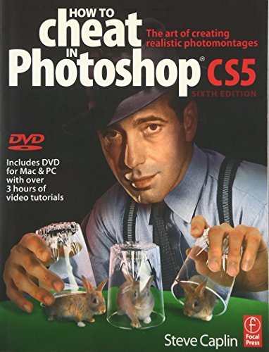 9780240522043: How to Cheat in Photoshop CS5: The art of creating realistic photomontages
