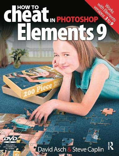 9780240522388: How to Cheat in Photoshop Elements 9: Discover the magic of Adobe's best kept secret