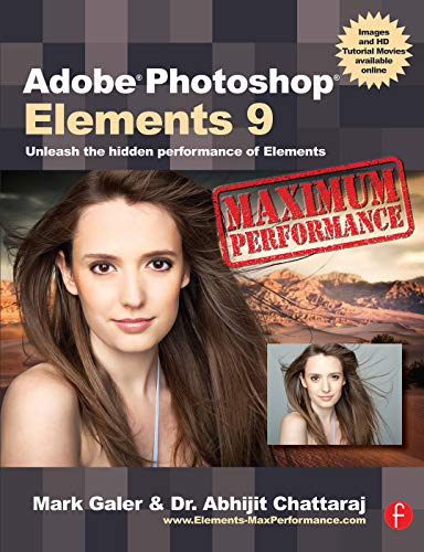 9780240522425: Adobe Photoshop Elements 9: Maximum Performance: Unleash the hidden performance of Elements