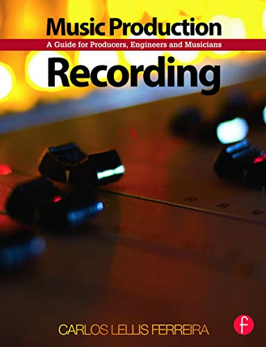 9780240522739: Music Production: Recording: A Guide for Producers, Engineers, and Musicians