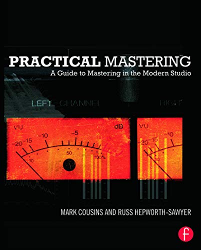 9780240523705: Practical Mastering: A Guide to Mastering in the Modern Studio
