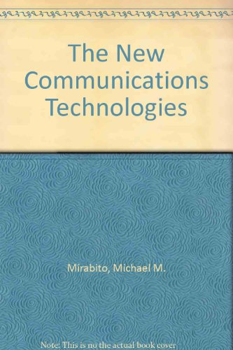 9780240800127: The New Communications Technologies