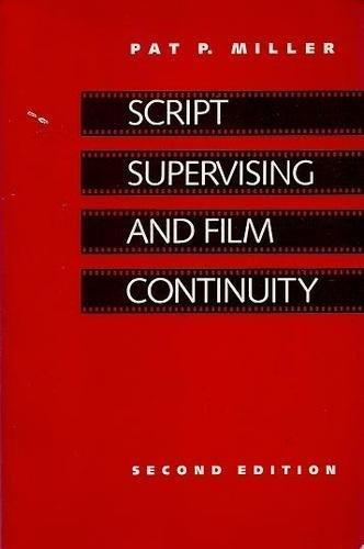 9780240800189: Script Supervising and Film Continuity