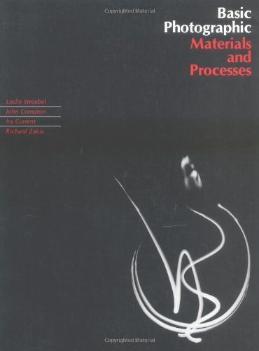 9780240800264: Basic Photographic Materials and Processes