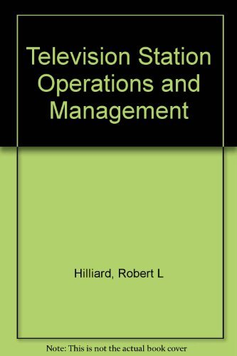 Television Station Operations and Management (0240800273) by Robert L Hilliard