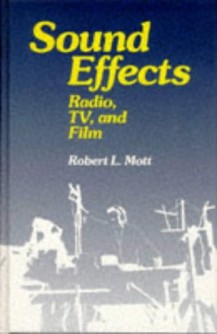 9780240800295: Sound Effects: Radio, TV and Film