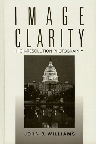 9780240800332: Image Clarity: High-Resolution Photography