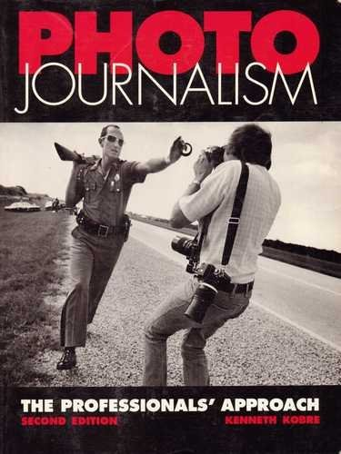 9780240800615: Photo Journalism: The Professional's Approach