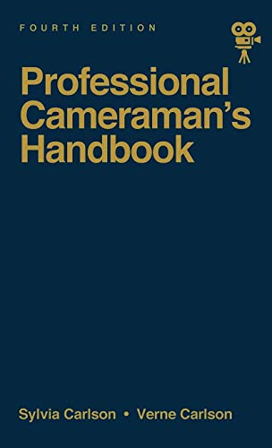 9780240800806: The Professional Cameraman's Handbook (Fourth Edition)