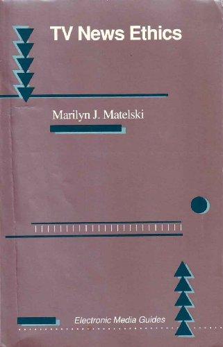 TV News Ethics: Matelski, Marilyn
