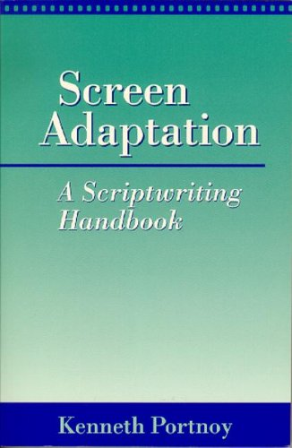 9780240800950: Screen Adaptation: A Scriptwriting Handbook