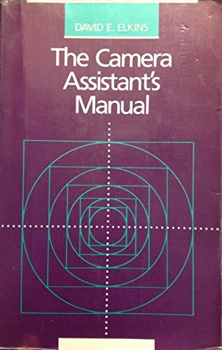 9780240801131: The Camera Assistant's Manual