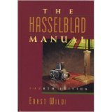 9780240801322: The Hasselblad Manual: A Comprehensive Guide to the System