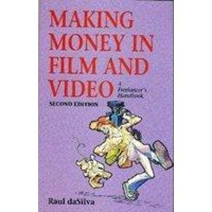 9780240801445: Making Money in Film and Video: A Freelancer's Handbook