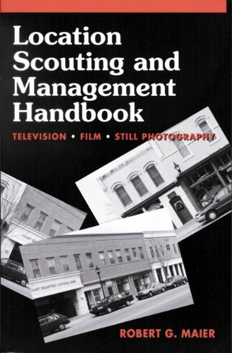 9780240801520: Location Scouting and Management Handbook: Television, Film and Still Photography