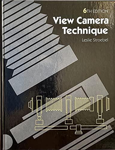 9780240801582: View Camera Technique