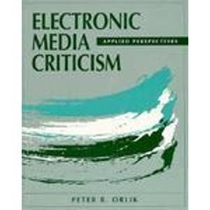 9780240801629: Electronic Media Criticism: Applied Perspectives