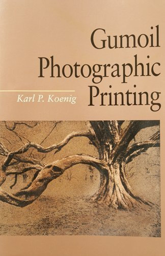9780240801667: Gumoil Photographic Printing