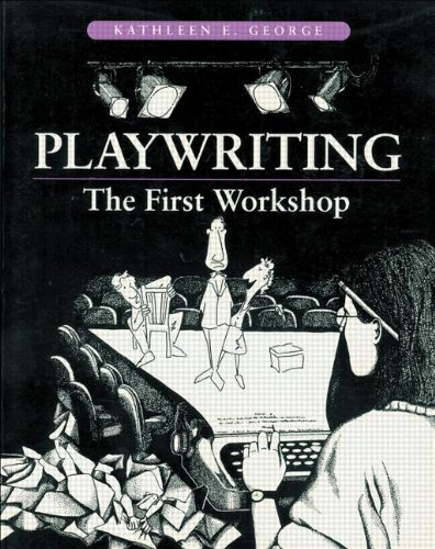 9780240801902: Playwriting: The First Workshop