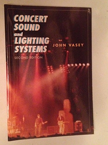 9780240801926: Concert Sound and Lighting Systems