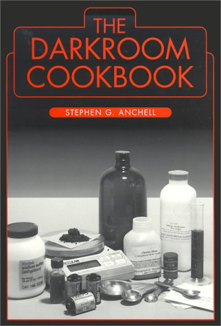 9780240801964: The Darkroom Cookbook: v. 1