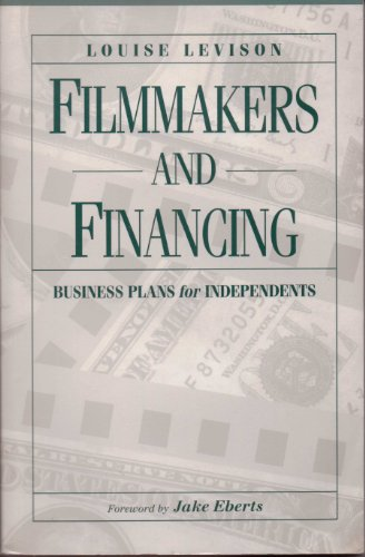9780240802077: Filmmakers and Financing: Business Plans for Independents