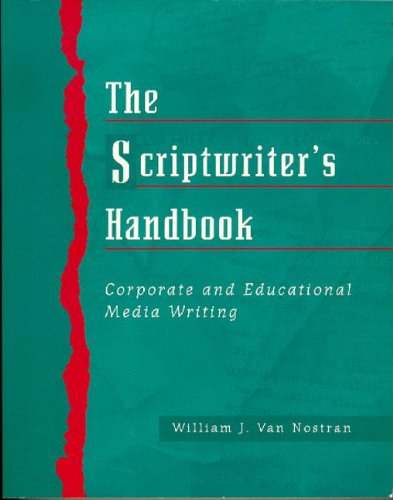 9780240802527: Scriptwriter's Handbook: Corporate and Educational Media Writing.