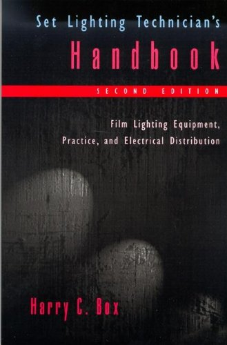 9780240802572: Set Lighting Technician's Handbook, Second Edition: Film Lighting Equipment, Practice, and Electrical Distribution