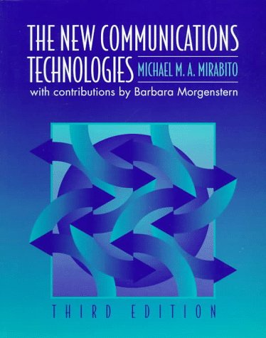 9780240802589: New Communications Technologies